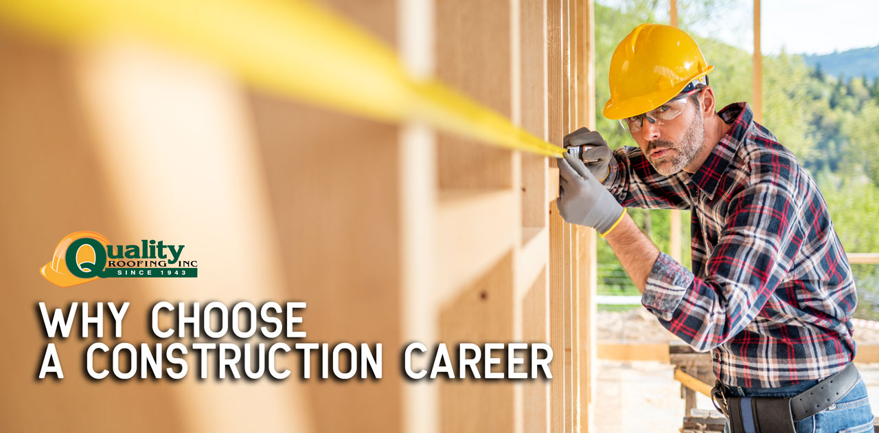 Why Choose a Construction Career