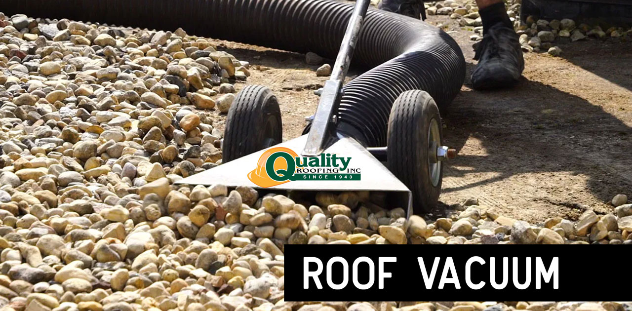 Special Vacuum Helps Facilitate Ballast Roof Rock Removal