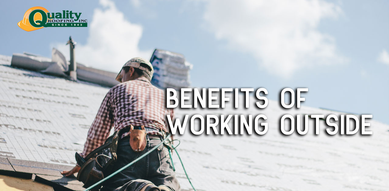 The Benefits of Working Outdoors