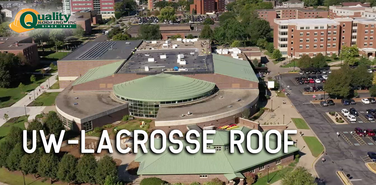 New Roof at University of Wisconsin La Crosse Campus
