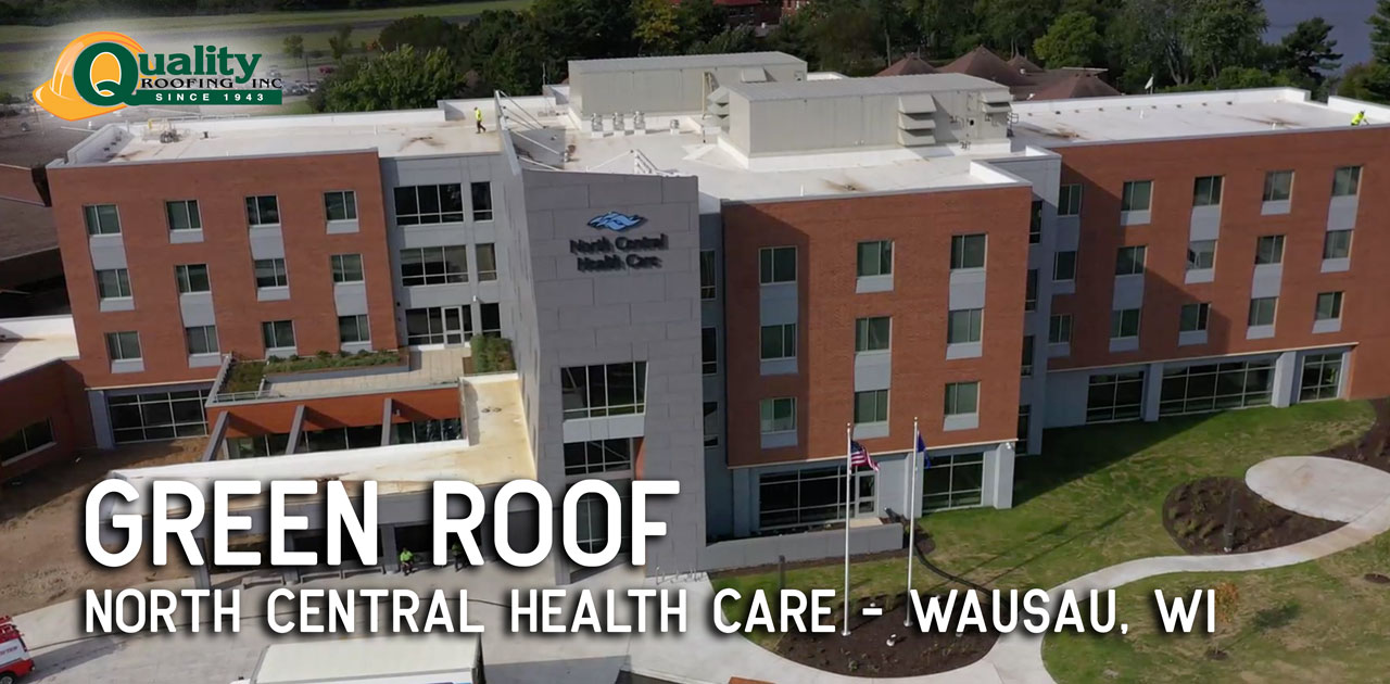 Wausau Green Roof a Unique Project